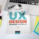 Passionnés d'UX Design, le livre « UX Design et ergonomie des interfaces »